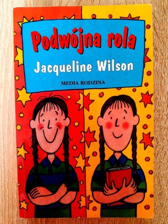 Podwójna rola - Jacqueline Wilson
