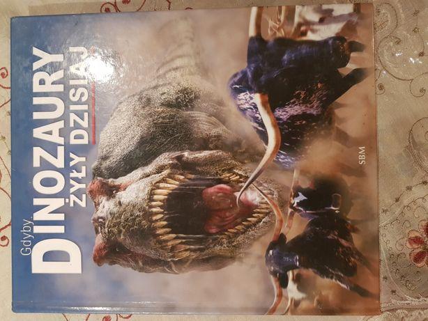 Książka gdyby Dinozaury żyły dzisiaj