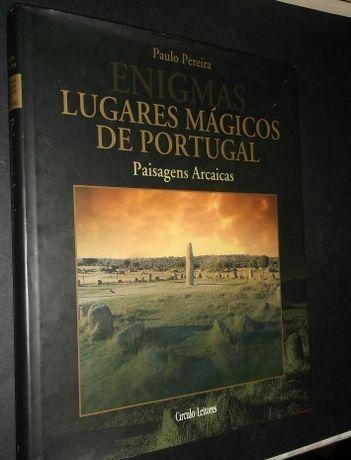 Pereira (Paulo);Enigmas-Lugares Mágicos de Portugal-Paisagens Arcaicas