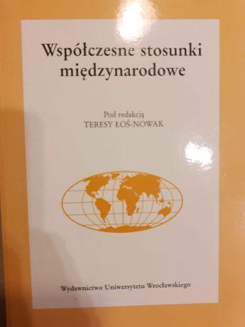 Współczesne stosunki międzynarodowe - Teresa Łoś-Nowak