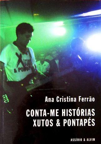 Livro Conta-me Histórias - Xutos e Pontapés - 2.ª Ed. (NOVO)