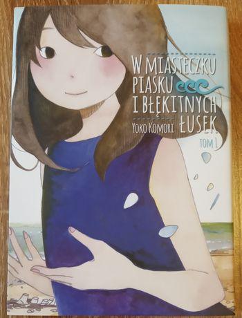 W miasteczku piasku i błękitnych łusek | Tom 1 | manga
