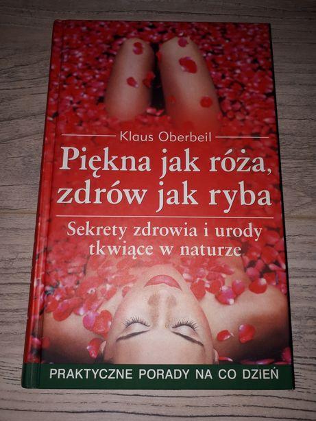 Książka piękna jak róża, zdrów jak ryba