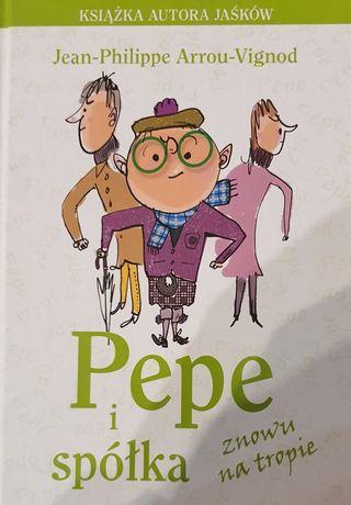 Pepe i spółka znowu na tropie Jean - Philippe Arrou - Vignod