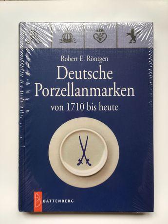 Каталог ,, Немецкие марки и клейма фарфора с 1710 г до наших дней,,