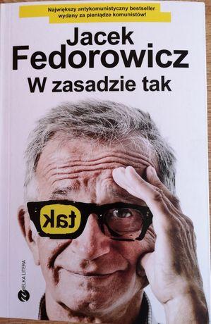 Jacek Fedorowicz W zasadzie tak