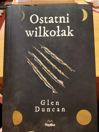 Ostatni wilkolak - Glen Duncan