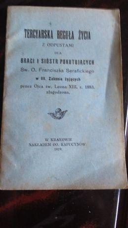 Broszura Tercyarska regułą życia ...wydano Kraków 1919 rok