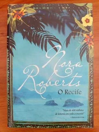 O Recife de Nora Roberts