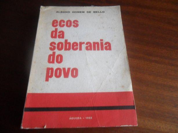 """""""Ecos da Soberania do Povo"""" de Albano Homem de Mello -. 1ª Edição 1968"""