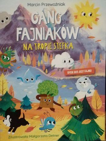 Książka Gang Fajniaków na tropie Stefka część 3