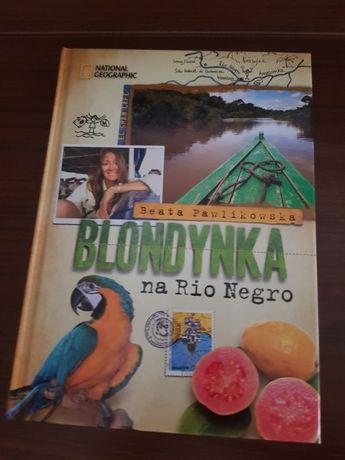 Blondynka na Rio Negro Beata Pawlikowska