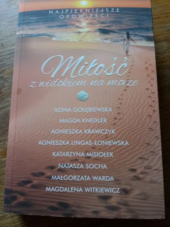 Magdalena Witkiewicz Natasza Socha Miłość z widokiem na morze