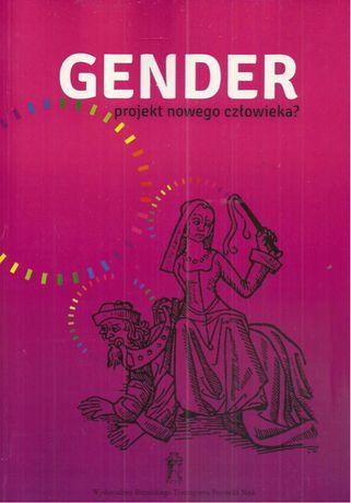 Gender, projekt nowego człowieka?