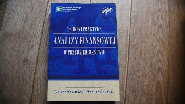"""""""Teoria i praktyka analizy finansowej w przedsiębiorstwie""""-książka"""