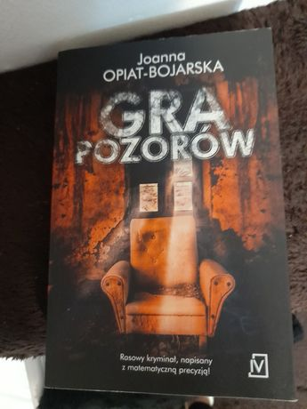Gra pozorów - Joanna Opiat Bojarska