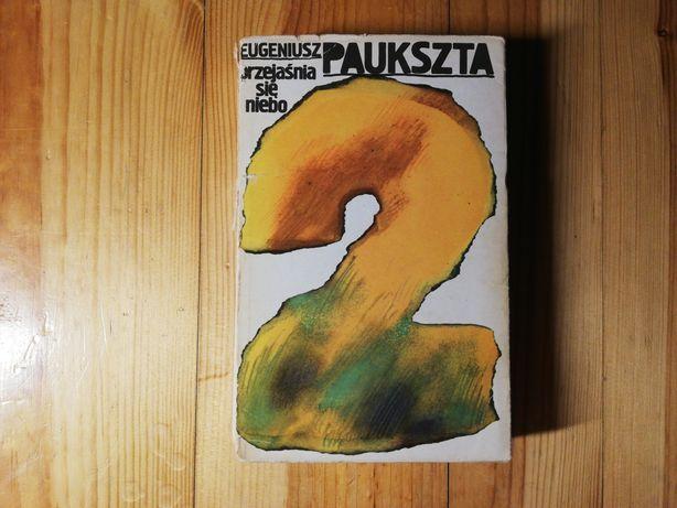 """""""Przejaśnia się niebo"""" 2 Eugeniusz Paukszta"""