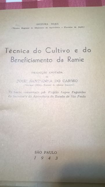 1943-Tecnica do cultivo e do beneficiamento da Ramie