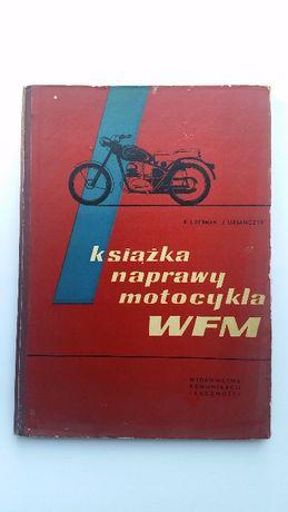 Książka naprawy motocykla WFM