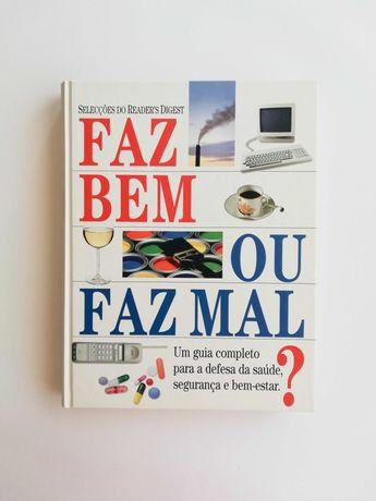 """Livro """"Faz Bem ou Faz Mal? Guia Completo"""""""