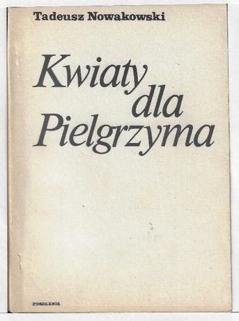 Kwiaty dla Pielgrzyma - II obieg ___ T.Nowakowski