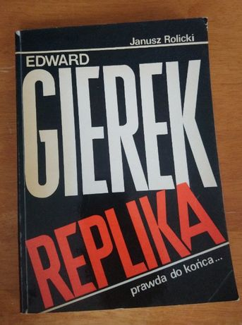 """Edward Gierek Replika"" - J. Rolnicki"