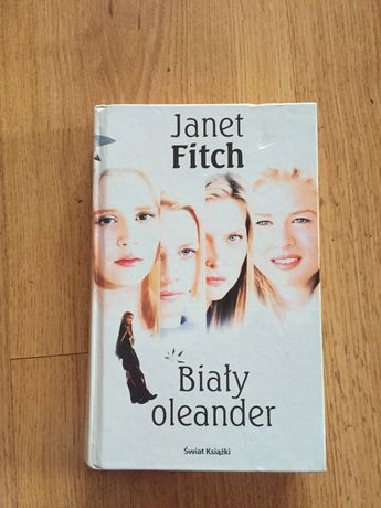 Biały oleander Janet Fitch