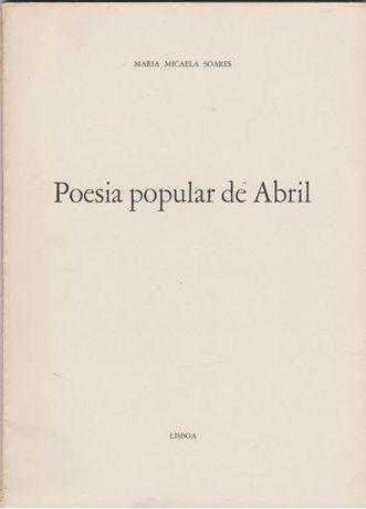 Poesia popular de Abril / Maria Micaela Soares