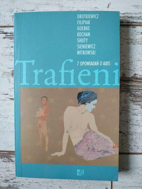 Książka Trafieni. 7 opowiadań o aids