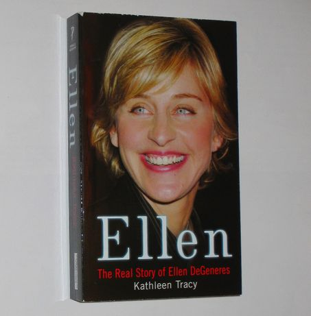 Kathleen Tracy - ELLEN. The Real Story of Ellen DeGeneres - lgbt