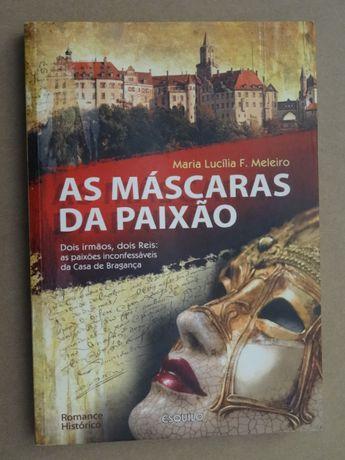 As Máscaras da Paixão de Maria Lucília F. Meleiro