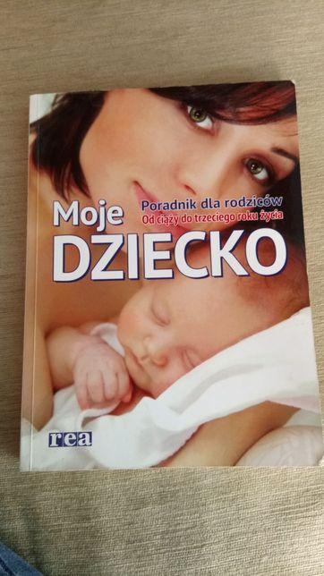 Książka-poradnik Moje Dziecko