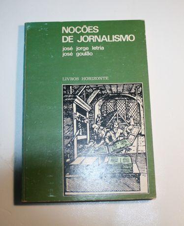 Livro: Noções de Jornalismo - José Jorge Letria e José Goulão