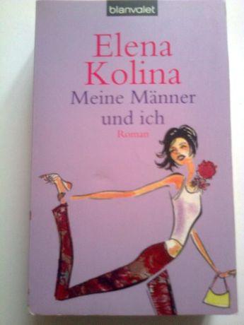 Meine Männer und ich - Elena Kolina (powieść o miłości)
