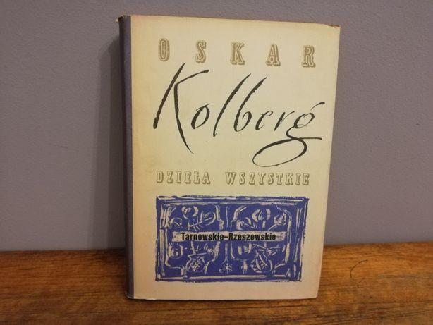 Oskar Kolberg. Tarnowskie – Rzeszowskie 1 tom.