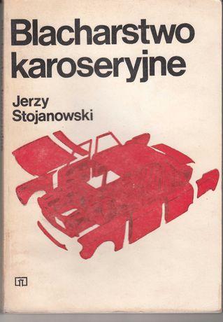 Blacharstwo karoseryjne * Jerzy Stojanowski