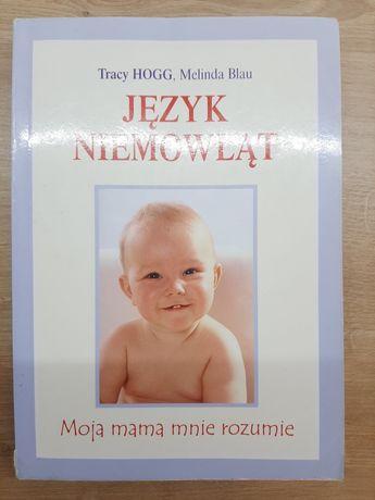 Język niemowląt , Tracy Hogg, Melinda Blau