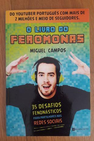 Livro: O Livro do Feromonas - Miguel Campos