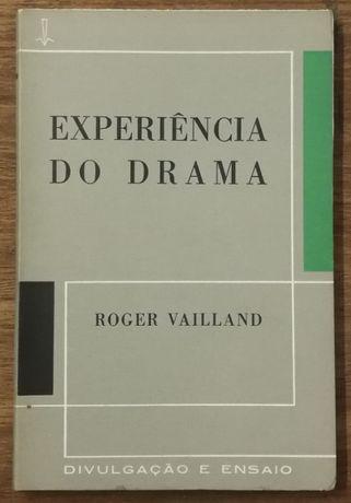 experiência do drama, roger vailland, divulgação e ensaio