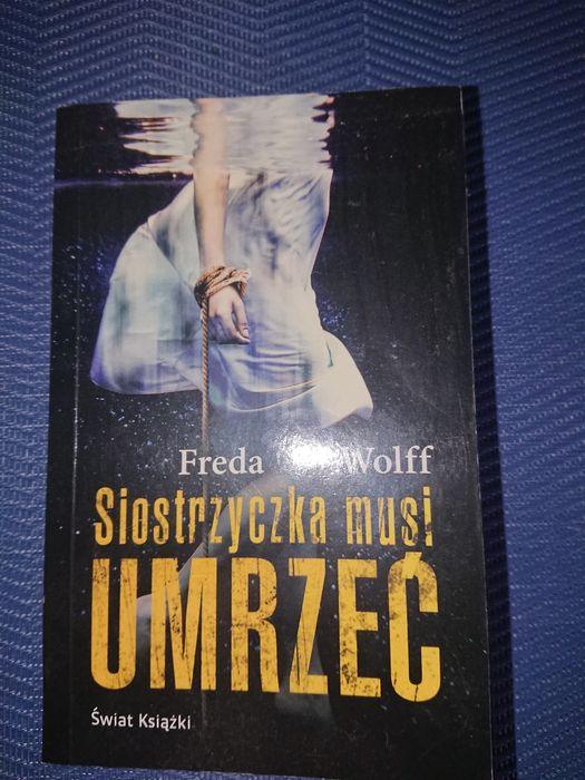 Freda Wolf - Siostrzyczka musi umrzeć Warszawa - image 1