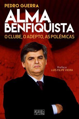 Livro Alma Benfiquista Pedro Guerra Benfica - Portes Grátis