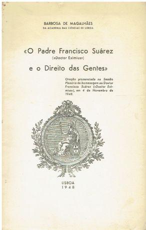10811 O Padre Francisco Suárez e o Direito das Gentes por Barbosa de