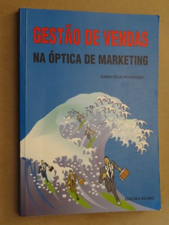 Gestão de Vendas na Óptica de Marketing de Dario Félix Rodrigues