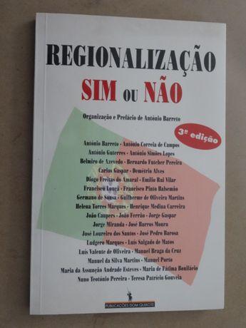 Regionalização: Sim Ou Não? de António Barreto - Vários