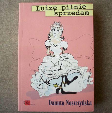 Luizę pilnie sprzedam, D. Noszczyńska, 2010.