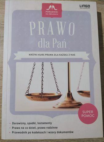 Prawo dla Pań. Krótki kurs prawa dla każdej z nas. Lingo. 2014
