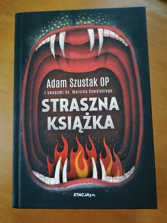 Straszna książka Adam Szustak OP NOWA
