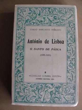 António de Lisboa - O Santo de Pádua de Giulio Marchetti Ferrante