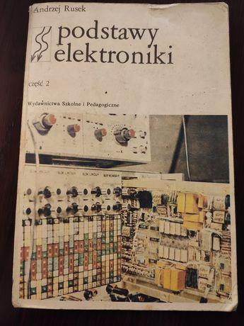 Podstawy elektroniki - Andrzej Rusek