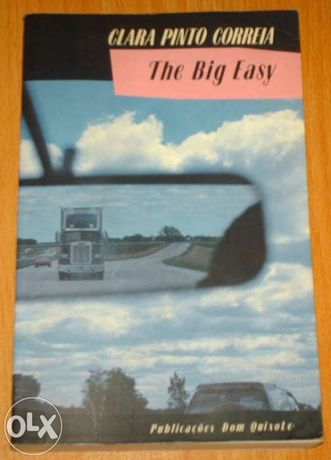 The big easy (cronicas de clara pinto correia)